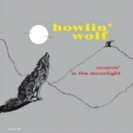 Howlin' Wolf ハウリンウルフ / Moanin' In The Moonlight (Picture Disc) 【LP】