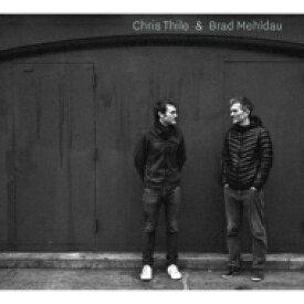 【送料無料】 Chris Thile / Brad Mehldau / Chris Thile & Brad Mehldau (2枚組アナログレコード) 【LP】