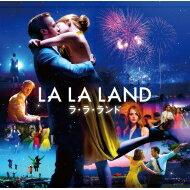 ラ・ラ・ランド / ラ・ラ・ランド - オリジナル・サウンドトラック 【CD】