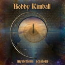Bobby Kimball / Mysterious Sessions 輸入盤 【CD】