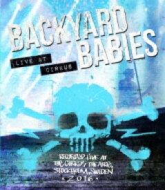 【送料無料】 Backyard Babies バックヤードベイビーズ / Live At Cirkus 【BLU-RAY DISC】