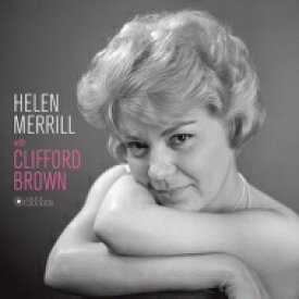 Helen Merrill ヘレンメリル / With Clifford Brown (180グラム重量盤レコード / Jazz Images) 【LP】