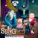 【送料無料】 SING/シング / シング - オリジナル・サウンドトラック 【CD】