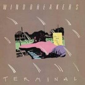 Windbreakers / Terminal 輸入盤 【CD】