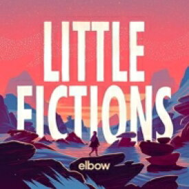 Elbow エルボー / Little Fictions 輸入盤 【CD】