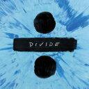 Ed Sheeran エドシーラン / ÷ (Divide) 輸入盤 【CD】