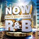 【送料無料】 NOW(コンピレーション) / Now That's What I Call R & B 輸入盤 【CD】