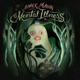 Aimee Mann エイミーマン / Mental Illness 輸入盤 【CD】