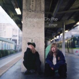 yonige / Neyagawa City Pop 【CD】