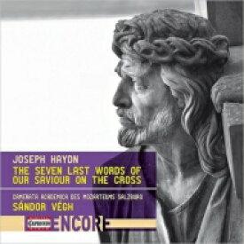 Haydn ハイドン / 十字架上のキリストの最後の7つの言葉(弦楽合奏版) シャーンドル・ヴェーグ & カメラータ・アカデミカ 輸入盤 【CD】