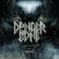Danger Zone (Metal) / Undying Reloaded 【CD】
