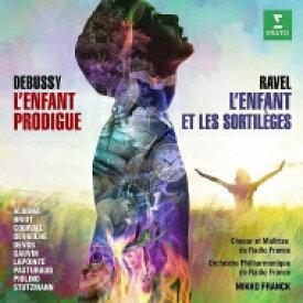 【送料無料】 Debussy/Ravel / ラヴェル:『子供と魔法』全曲、ドビュッシー:『放蕩息子』 ミッコ・フランク&フランス放送フィル、シュトゥッツマン、アラーニャ、他(2016 ステレオ)(2CD) 輸入盤 【CD】