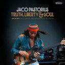 【送料無料】 Jaco Pastorius ジャコパストリアス / Truth, Liberty & Soul: Live In NYC: The Co...