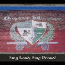 Dropkick Murphys ドロップキックマーフィーズ / Sing Loud Sing Proud 【CD】