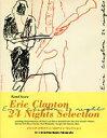 【送料無料】 Eric Clapton - 24 Nights Selection / Bandscore洋書 / Eric Clapton エリッククラプトン 【本】
