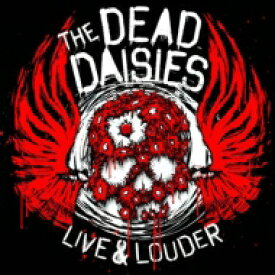【送料無料】 The Dead Daisies / Live & Louder 【CD】