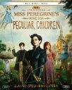 ミス・ペレグリンと奇妙なこどもたち 2枚組ブルーレイ&DVD〔初回生産限定〕 【BLU-RAY DISC】