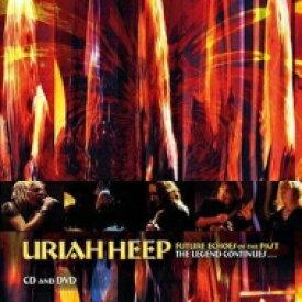 【送料無料】 Uriah Heep ユーライアヒープ / Future Echoes Of The Past: The Legend Continues 輸入盤 【CD】