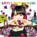 【送料無料】 LiSA / LiTTLE DEViL PARADE 【初回生産限定盤】(+Blu-ray) 【CD】