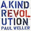 Paul Weller ポールウェラー / Kind Revolution 【CD】
