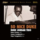 Duke Jordan ヂュークジョーダン / So Nice Duke (高音質盤 / 180グラム重量盤レコード) 【LP】