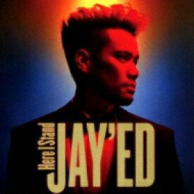 【送料無料】 JAY'ED ジェイド / Here I Stand 【CD】