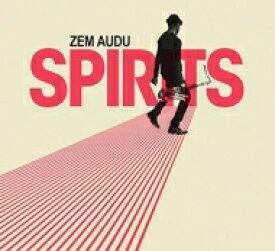 【送料無料】 Zem Audu / Spirits 輸入盤 【CD】