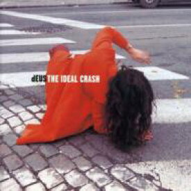 Deus / Ideal Crash 輸入盤 【CD】