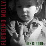 Flogging Molly フロッギングモリー / Life Is Good 輸入盤 【CD】