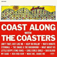 Coasters コースターズ / Coast Along With The Coasters 【CD】