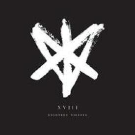 Eighteen Visions / Xviii 輸入盤 【CD】