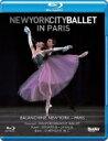 バレエ&ダンス / ニューヨーク・シティ・バレエ・イン・パリ 【BLU-RAY DISC】