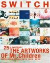 SWITCH Vol.35 No.6 ART WORKS OF Mr.Children / SWITCH編集部 【本】