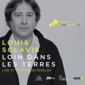 Louis Sclavis ルイスクラビス / Loin Dans Les Terres: Live At The Theater Gutersloh 輸入盤 【CD】