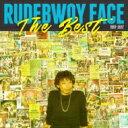 【送料無料】 RUDEBWOY FACE ルードボーイ フェイス / Rudebwoy Face 「THE BEST」 【CD】