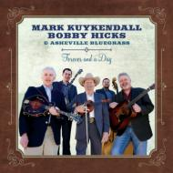 Mark Kuykendall / Bobby Hicks / Asheville Bluegrass / Forever & A Day 輸入盤 【CD】
