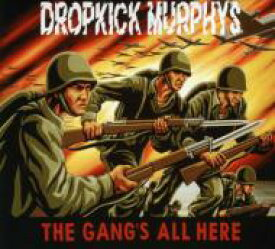 Dropkick Murphys ドロップキックマーフィーズ / Gangs All Here 輸入盤 【CD】