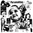 Television Personalities / Mummy You're Not Watching Me (アナログレコード) 【LP】