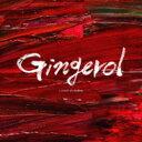 【送料無料】 a crowd of rebellion / Gingerol 【初回限定盤】 【CD】