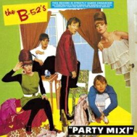 B-52's / Party Mix! EP 【紙ジャケ/SHM-CD】 【SHM-CD】