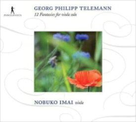 【送料無料】 Telemann テレマン / 12の幻想曲(ヴィオラ版) 今井信子 輸入盤 【CD】