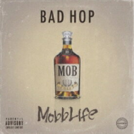 【送料無料】 BAD HOP / Mobb Life 【CD】