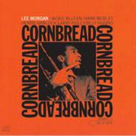 Lee Morgan リーモーガン / Cornbread 輸入盤 【CD】