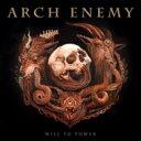 【送料無料】 Arch Enemy アークエネミー / Will To Power 【CD】
