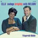 Ella Fitzgerald エラフィッツジェラルド / Swings Brightly With Nelson (180グラム重量盤) 【LP】