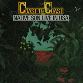 【送料無料】 Native Son ネイティブサン / Coast To Coast - Live In Usa + 1 (Uhqcd) 【Hi Quality CD】