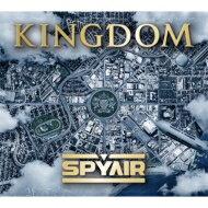 【送料無料】 SPYAIR スパイエアー / KINGDOM 【初回生産限定盤A】 【CD】