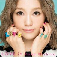 【送料無料】 西野カナ / LOVE it 【CD】