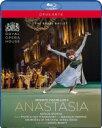 バレエ&ダンス / ケネス・マクミランの『アナスタシア』 ナタリア・オシポワ、マリアネラ・ヌニェス、ロイヤル・バ…