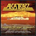 【送料無料】 Alcatrazz アルカトラス / Breaking The Heart Of The City: The Very Best Of Alcatrazz 1983-1986 輸…